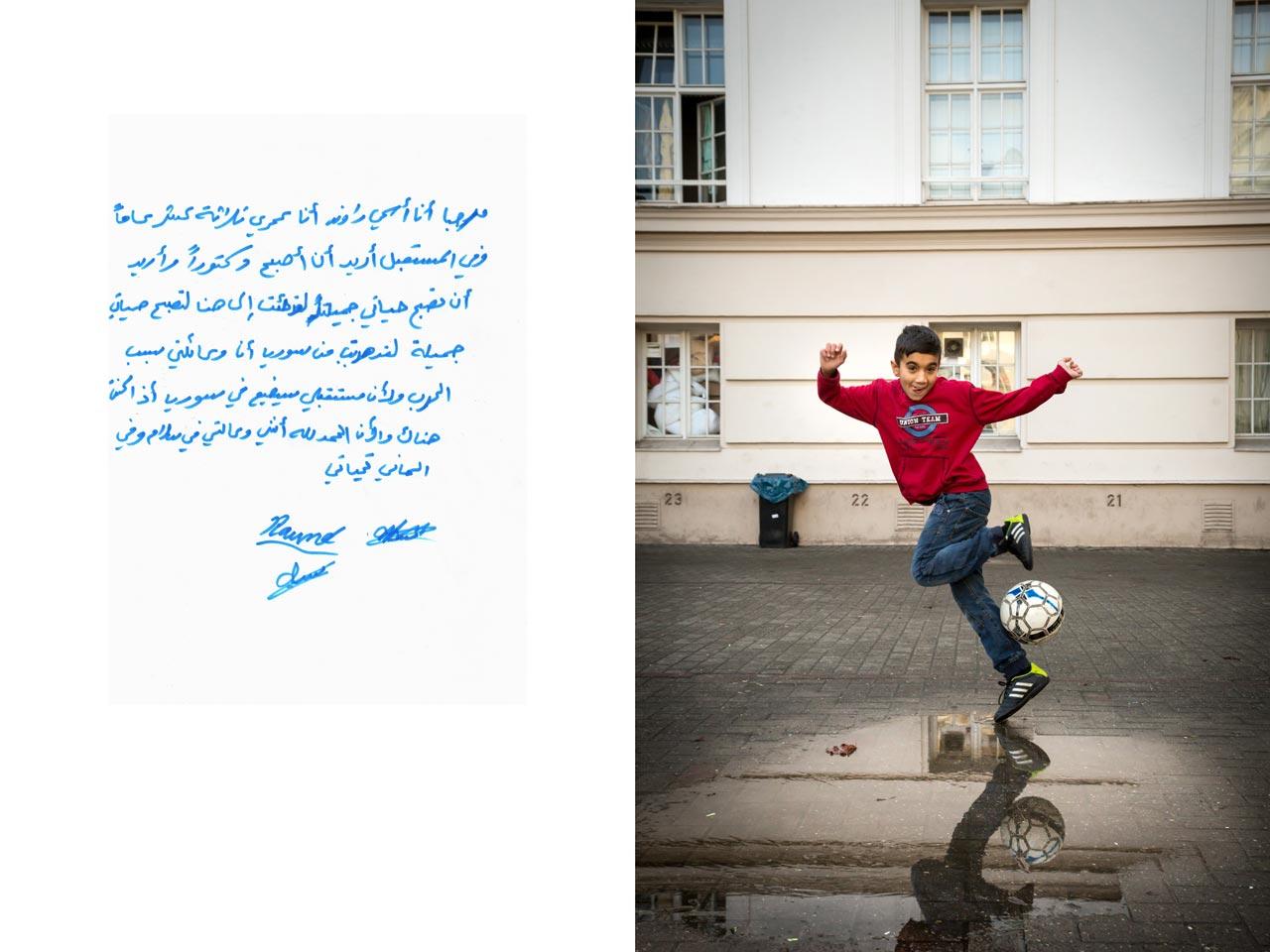 Rand (13) aus Qamishli, Syrien schreibt: »Hallo. Ich heiße Rand und bin 13 Jahre alt. Ich möchte einmal Arzt werden. Ich bin hierhergekommen, damit mein Leben schön wird. Meine Familie und ich sind wegen des Krieges aus Syrien geflohen und auch, weil meine Zukunft verloren gegangen wäre, wenn ich dort geblieben wäre. Gott sei Dank, dass meine Familie und ich nun in Frieden leben und wir in Deutschland sind. Schöne Grüße.«