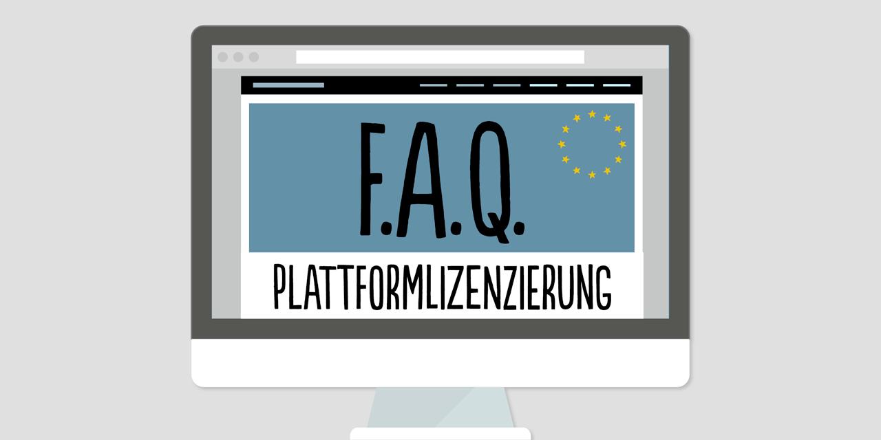 F.A.Q. zu Plattformlizenzen, Upload-Filtern, Artikel 17 etc.